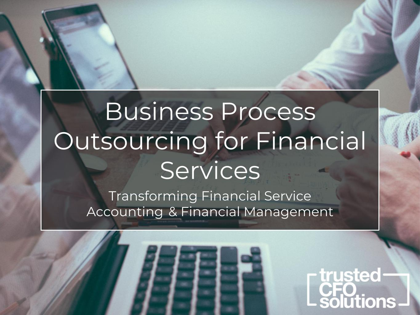 Business Process Outsourcing for Financial Services