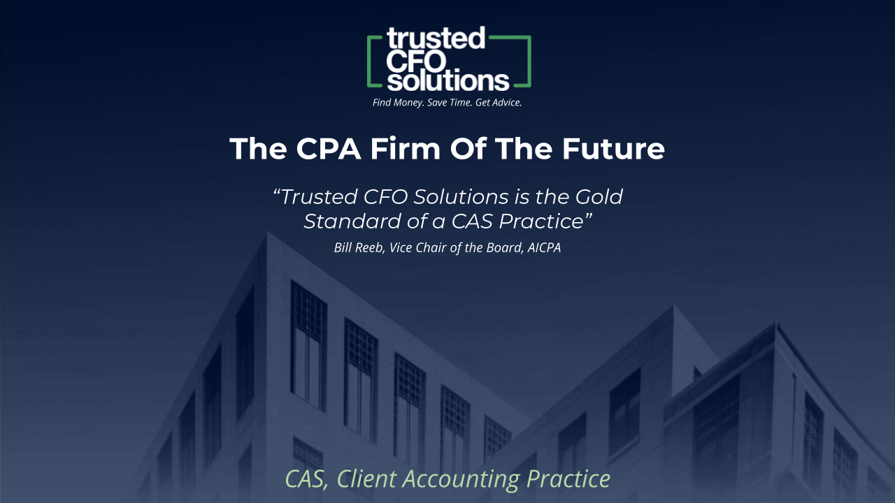 Trusted CFO Solutions: The CPA Firm of The Future Deck
