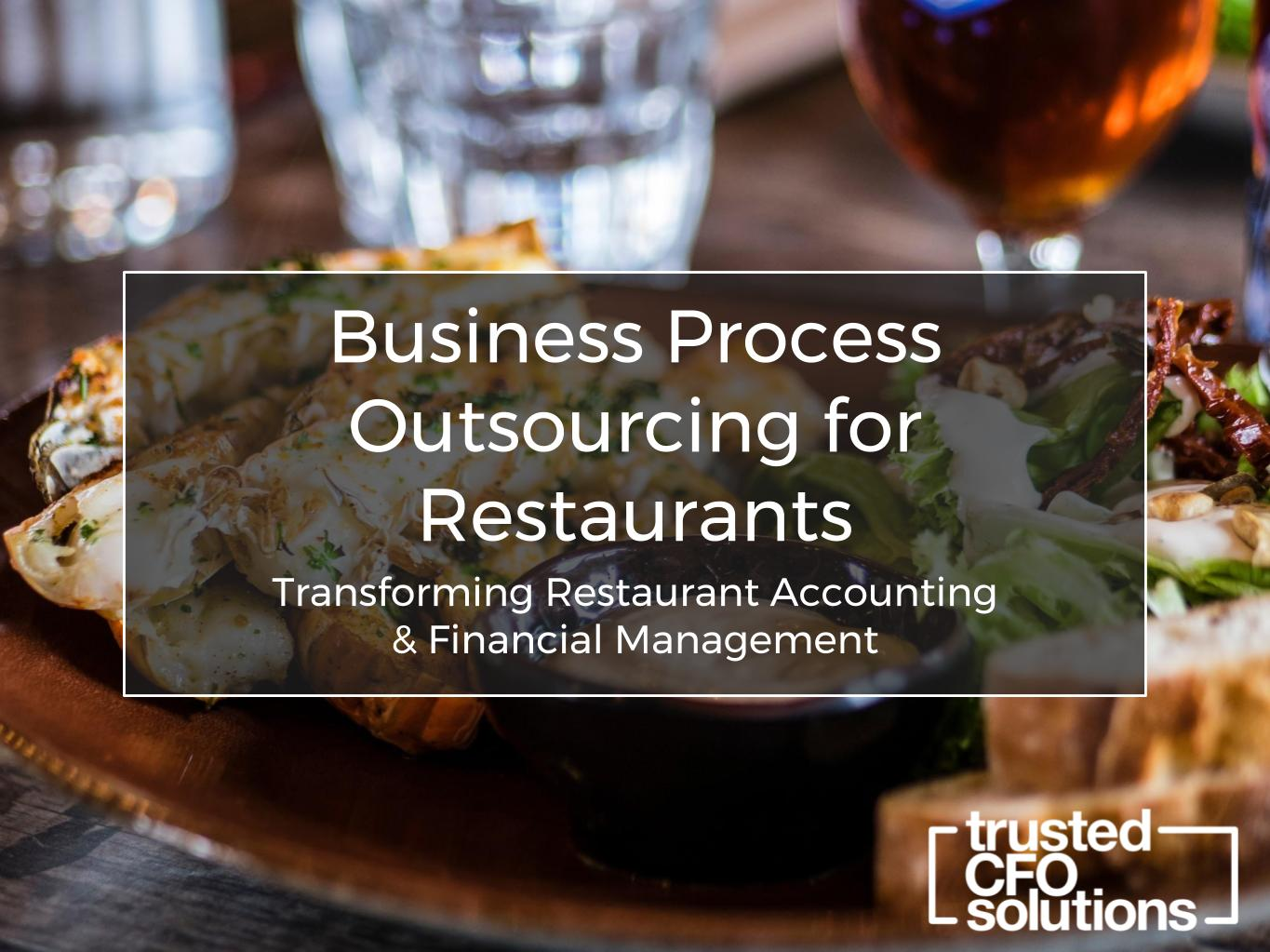 Business Process Outsourcing for Restaurants