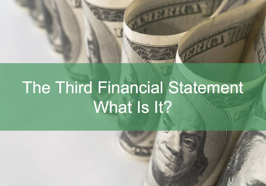What Is The Third Financial Statement?